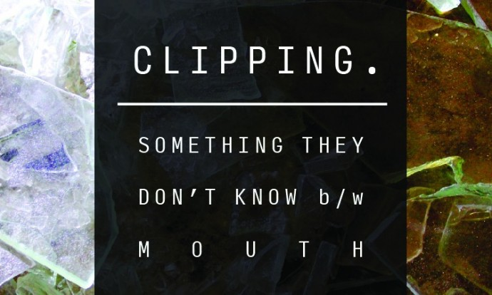 clipping-something-they-dont-know