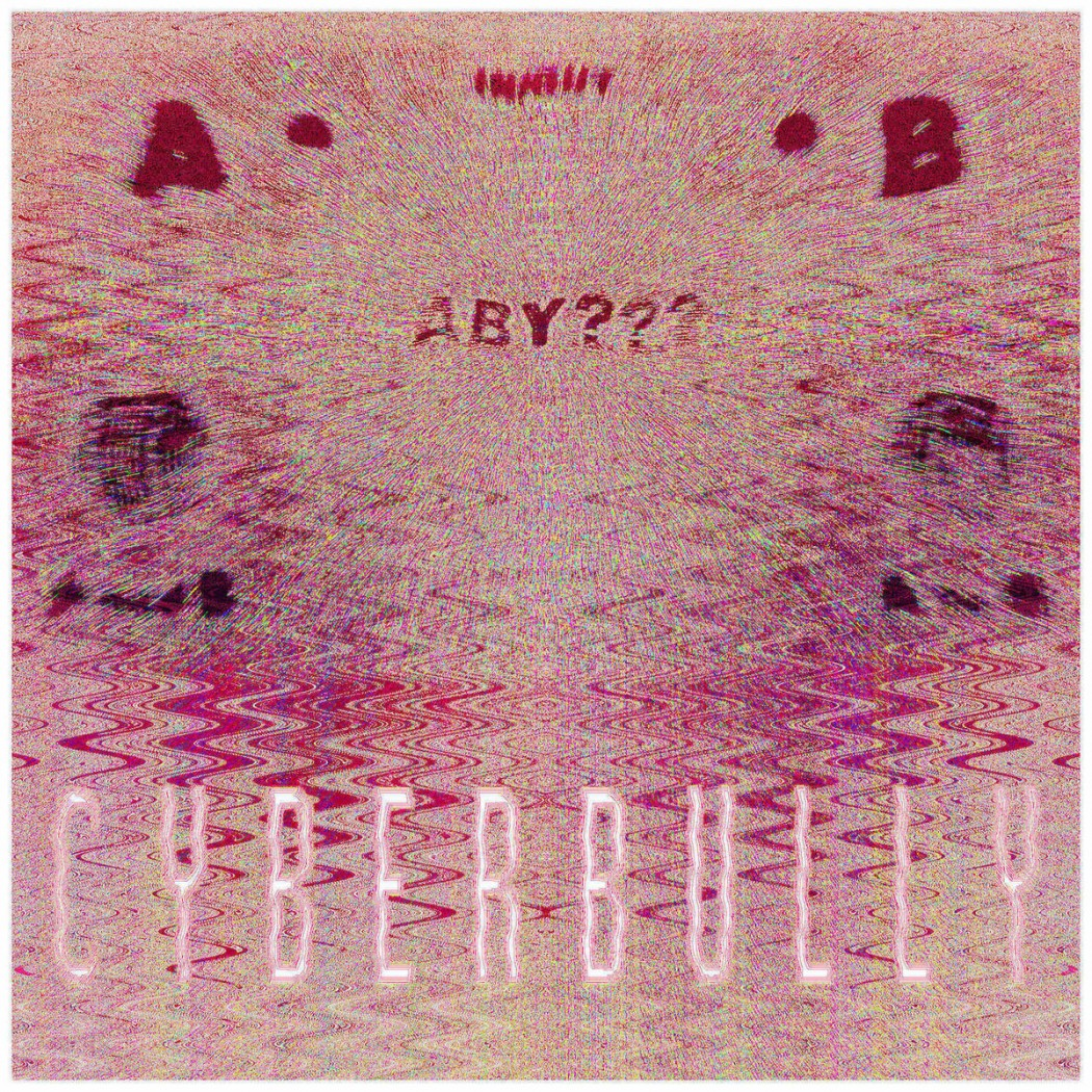 CYBERBULLY: ABY???